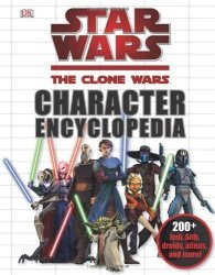Книга Star Wars - The Clone Wars Character Encyclopedia (Твёрдый переплёт) Eng