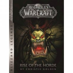 Книга World of Warcraft: Rise of the Horde (Blizzard Legends) Мягкий переплёт (Eng)
